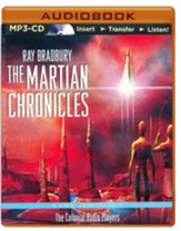 Ray Bradbury's The Martian Chronicles: A Radio Dramatization - unabridged audiobook on MP3-CD