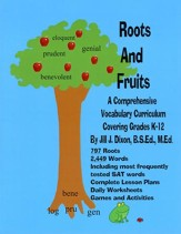 Roots and Fruits: A Comprehensive Vocabulary Curriculum Covering Grades K-12