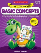 Little Learner Packets: Basic  Concepts: 10 Playful Units That Teach Shapes, Colors, Patterns & More