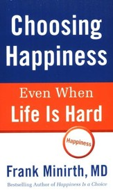 Choosing Happiness Even When Life Is Hard - eBook