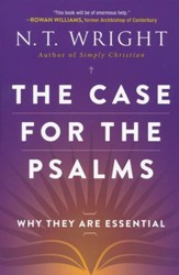 The Case for the Psalms: Why They Are Essential  - Slightly Imperfect