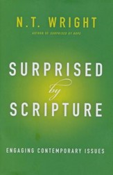Surprised by Scripture: Engaging Contemporary Issues  - Slightly Imperfect