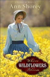 Where Wildflowers Bloom: A Novel - eBook