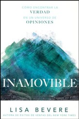Inamovible: Como encontrar la verdad en un universo de opiniones     (Adamant: Finding Truth in a Universe of Opinions)