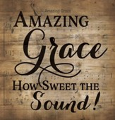 Amazing Grace, Lath Wall Art