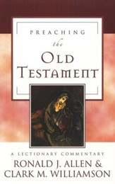 Preaching the Old Testament: A Lectionary Commentary (Hardcover)