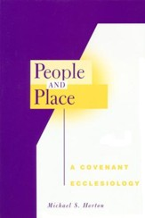 People and Place: A Covenant Ecclesiology