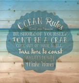 Ocean Rules, Lath Wall Art
