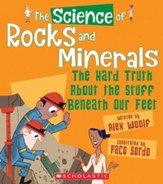 The Science of Rocks and Minerals