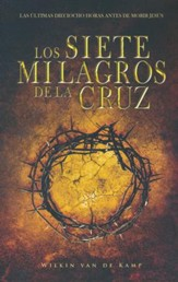 Los siete milagros de la cruz  (The Seven Wonders of the Cross)