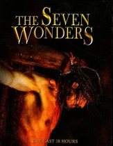 The Seven Wonders: The Last 18 Hours