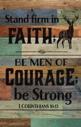 Stand Firm, Rustic Wall Art