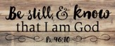 Be Still, Rustic Wall Art