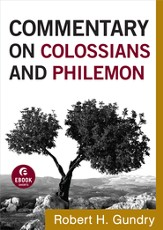 Commentary on Colossians and Philemon - eBook