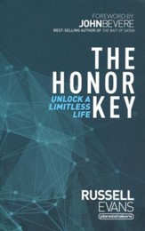 The Honor Key: Unlock a Limitless Life