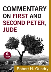 Commentary on First and Second Peter, Jude - eBook