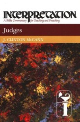 Judges: Interpretation: A Bible Commentary for Teaching and Preaching (Hardcover)