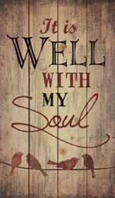 It is Well with My Soul, Birds on a Wire, Rustic Wall Art