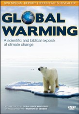 Global Warming: A Scientific and Biblical Expose' Of Climate Change