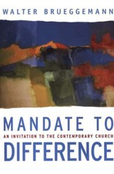 Mandate to Difference: An Invitation to the Contemporary Church