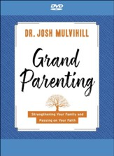Grandparenting DVD: Strengthening  Your Family and Passing on Your Faith