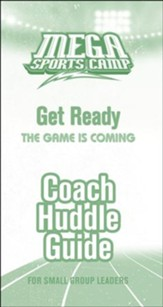 MEGA Sports Camp Get Ready Coach Huddle Guide