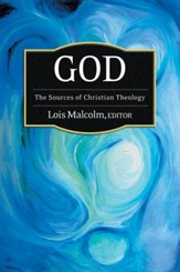 God: The Sources of Christian Theology