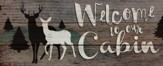 Welcome to Our Cabin, Rustic Wall Art