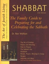 The Shabbat Seder, 2nd Edition The Family Guide for and Welcoming the Sabbath