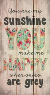 You Are My Sunshine, Rustic Wall Art