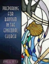 Preparing for Baptism in the Episcopal Church:
