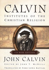 Calvin: Institutes of the Christian Religion, Institution Edition on CD-ROM
