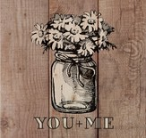 You and Me, Rustic Wall Art