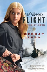 A Bride's Flight from Virginia City, Montana - eBook