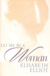 Let Me Be a Woman, Paperback