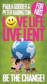 Love Life, Live Lent: Transform Your World -Children pack of 25