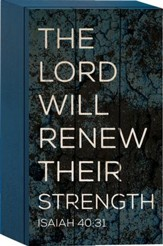 The Lord Will Renew Their Strength Tabletop Art