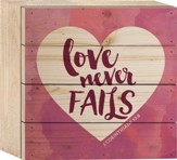 Love Never Fails Tabletop Art