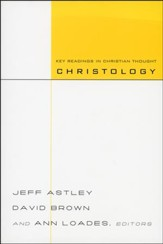 Christology: Key Readings in Christian Thought