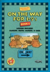 On The Way for 3-9s, Book 6