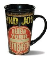 Find Joy, Renew Your Strength Mug