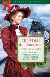 Christmas Mail-Order Brides: Four Mail-Order Brides Travel the Transcontinental Railroad in Search of Love - eBook