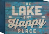 The Lake Is My Happy Place Tabletop Art