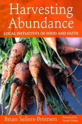 Harvesting Abundance: Local Initiatives of Food and Faith