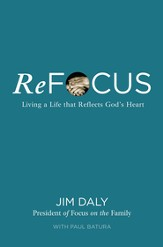ReFocus: Living a Life that Reflects God's Heart - eBook