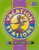 BJU Press Vacation Stations Book 1: Beyond the Back Door Grades K5-1 Updated Version