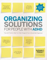Organizing Solutions for People With ADHD, 2nd Edition, Revised and Updated