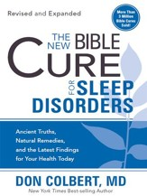 The New Bible Cure For Sleep Disorders: Expanded editions include twice as much information! - eBook