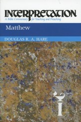 Matthew: Interpretation: A Bible Commentary for Teaching and Preaching (Paperback)