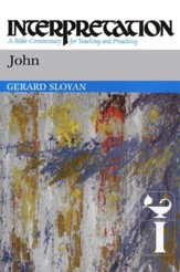 John: Interpretation: A Bible Commentary for Teaching and Preaching (Paperback)
